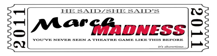 DENVER, THEATRE, THEATER, HE SAID, SHE SAID, MARCH MADNESS