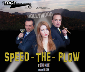 Speed the Plow, Edge, Theater, Theatre, Denver, Reviews