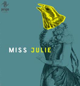 Miss Julie, Paragon, Theatre, Theater, Denver