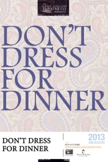 Lake Dillon, Don't Dress for Dinner, Denver, Theatre, Theater