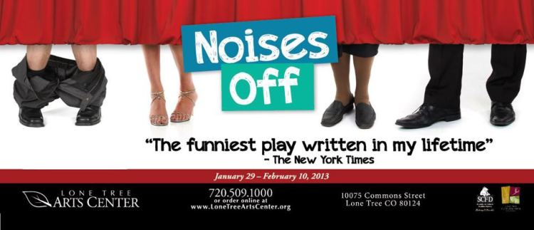 Noises Off Lone Tree